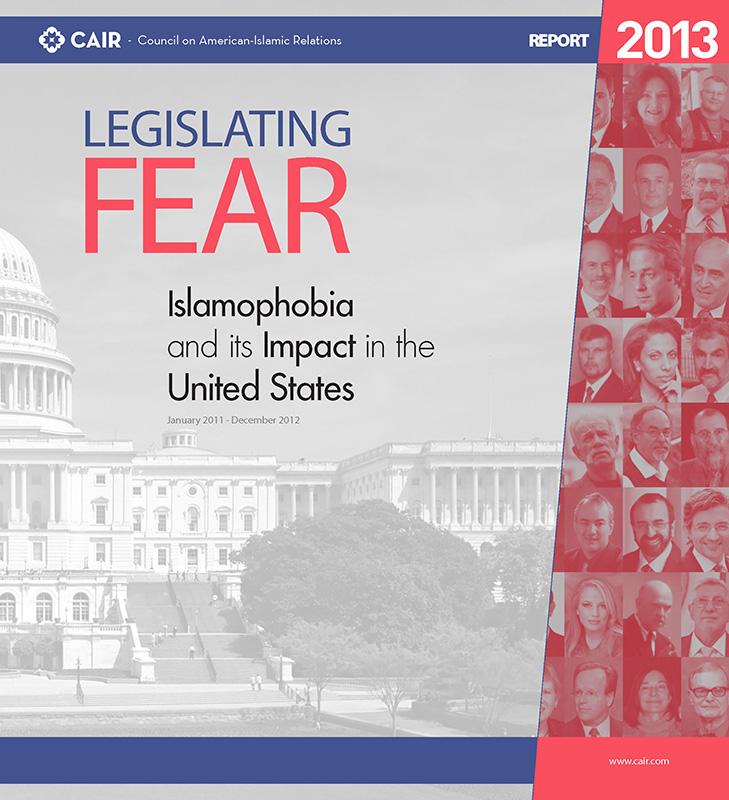 Legislating Fear Islamophobia Report